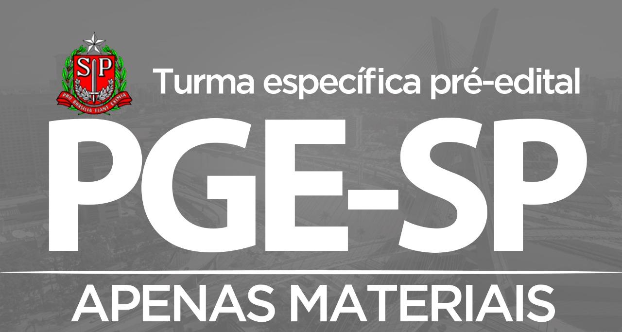 PGE-SP (2ª Turma de 1ª fase pré-edital: somente aulas, materiais e simulados)