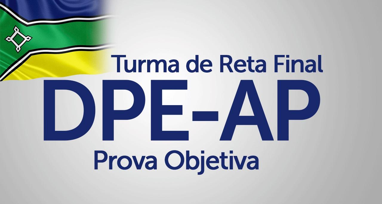 Turma específica de Reta Final para a Defensoria Pública do Estado do Amapá
