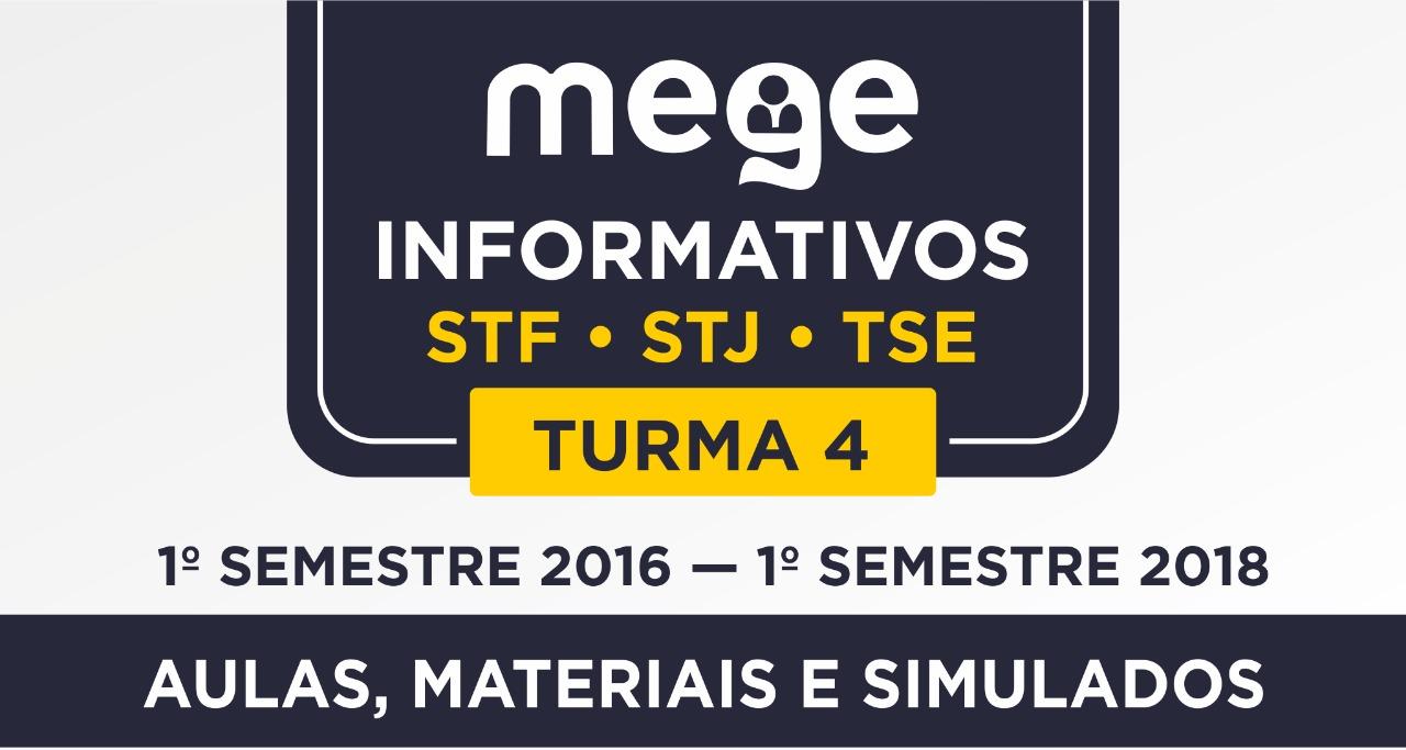 Quer ficar por dentro dos informativos de STF, STJ e TSE? O curso Mege Informativos é o que você precisa. Com conteúdo do segundo semestre de 2016 até o final do primeiro semestre de 2017.