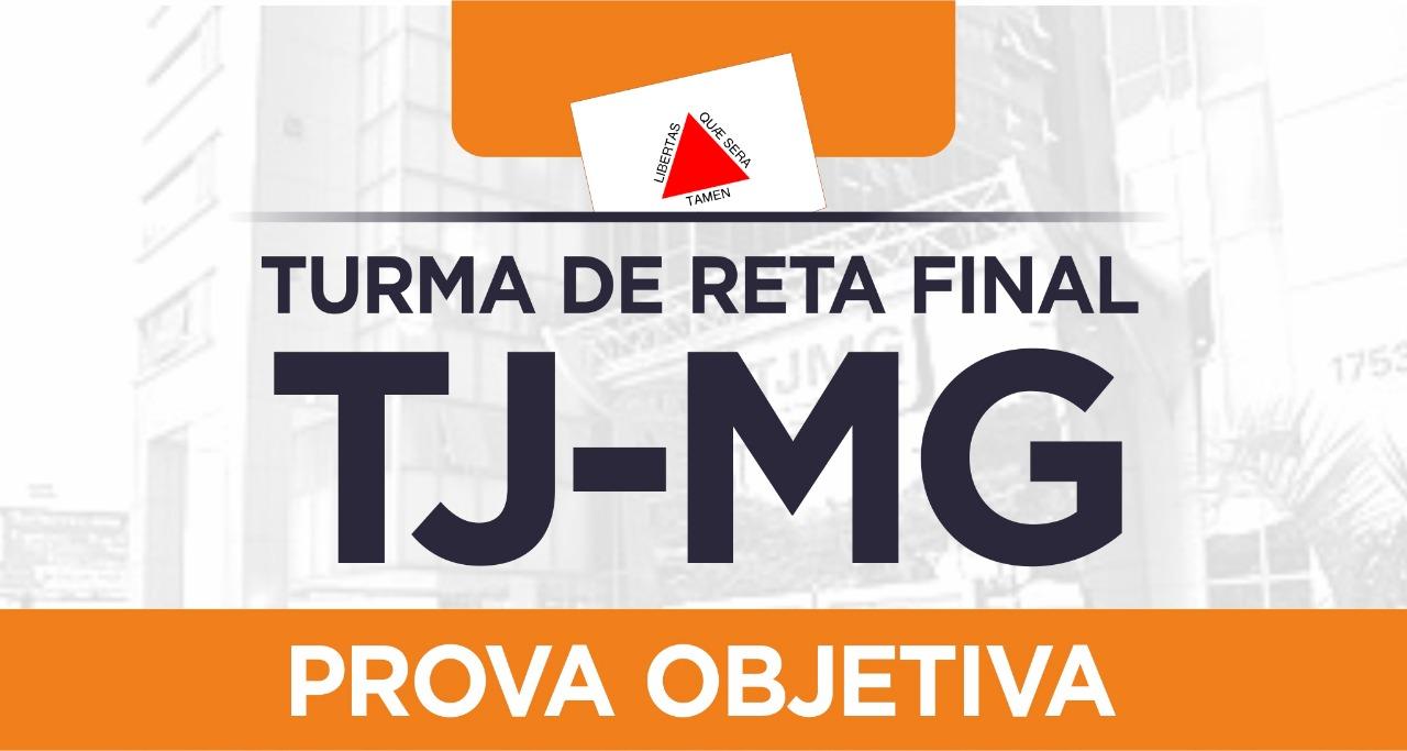 Estão abertas as inscrições para a turma de reta final do Tribunal de Justiça de Minas Gerais. Garanta a sua vaga e saia na frente na sua preparação para a prova objetiva.
