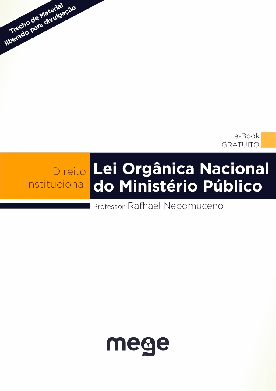 Material exclusivo sobre a Lei Orgânica Nacional do Ministério Público para concursos. Conteúdo fundamental para você, que sonha em ser membro do MP. Clique na imagem para fazer o download.