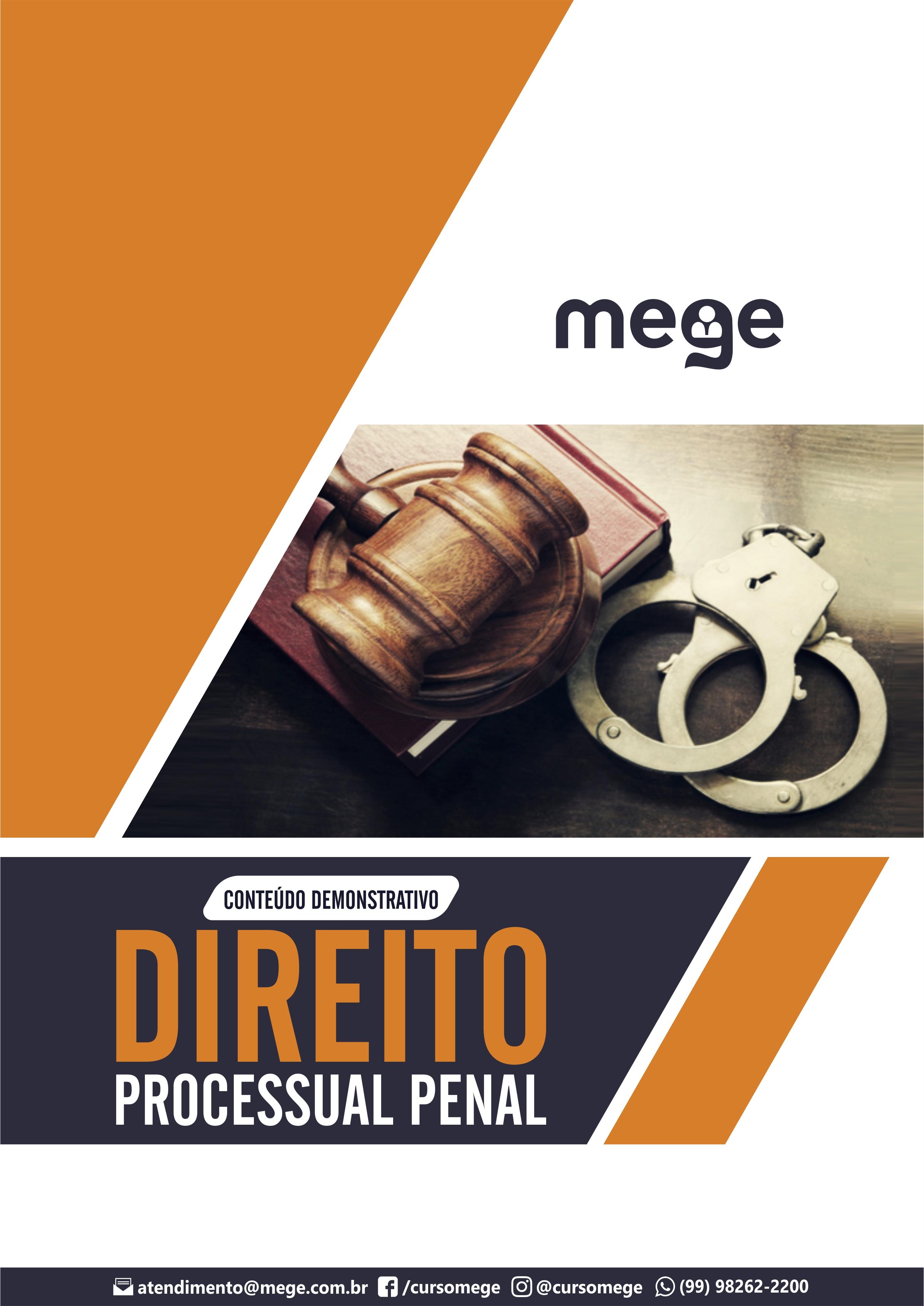 Conteúdo de Direito Processual Penal com foco nos concursos para Defensoria Pública Estadual. O Material compõe a primeira rodada da ª Turma Regular de DPE, do Mege.