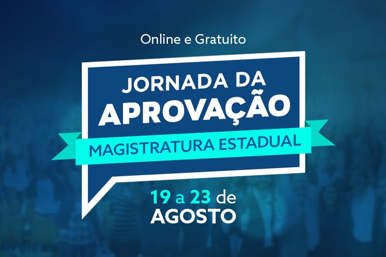 Evento, com foco na Magistratura Estadual, será gratuito e 100% online