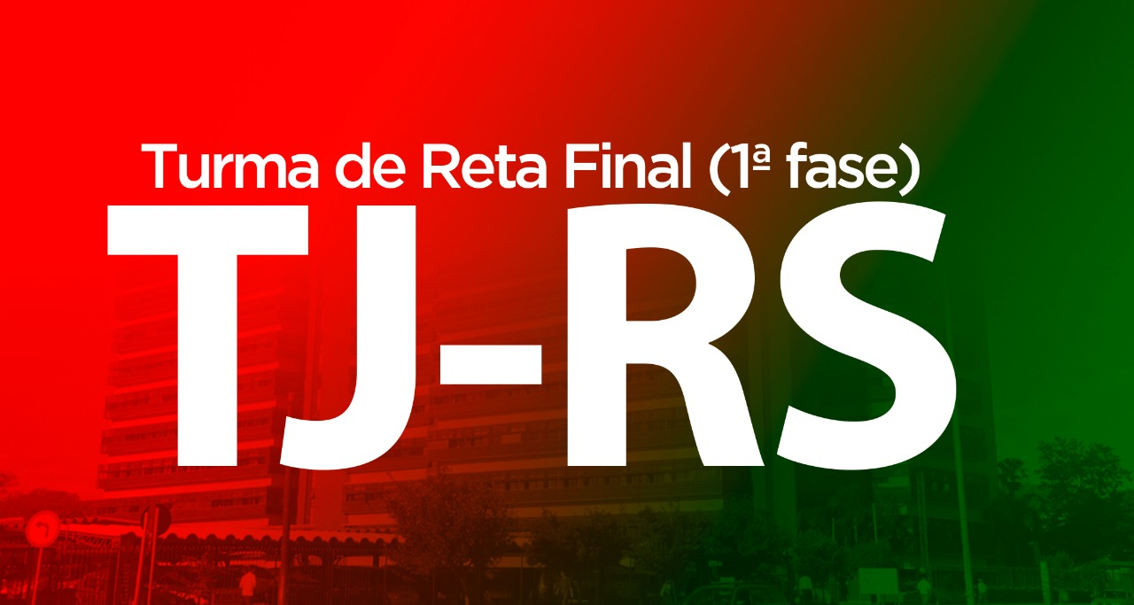 TJ-RS (Turma de Reta Final, 2017-2018)