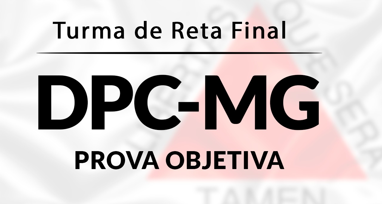 DPC-MG (Turma de Reta Final).